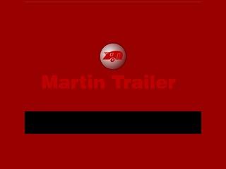 Martin Trailer